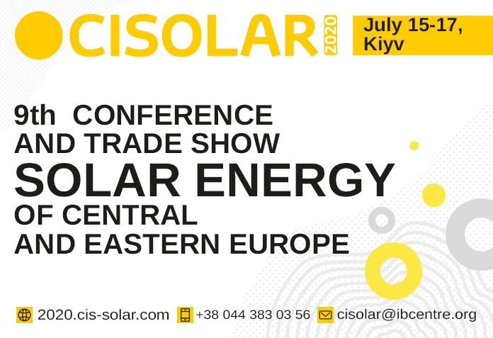 CISOLAR 2020: Ukraine may join the TOP15 of the world's most advanced countries in terms of solar power in 2020